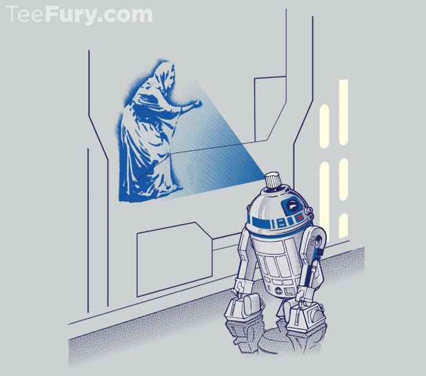 You are my only hope!